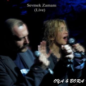 Oya & Bora - Sevmek Zamanı (Live) (2019) Single Albüm İndir