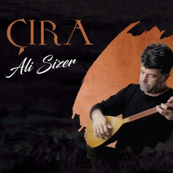 Ali Sizer - Çira (2019) Full Albüm İndir