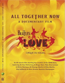 The Beatles Love - All Together Now - A Documentary Film (2006) DVD9 COPIA 1:1 ENG SUB NO ITA
