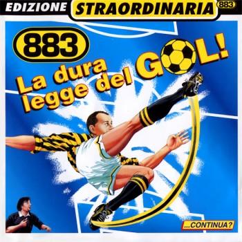 883 - La Dura Legge Del Gol (Edizione Straordinaria 2000) (1997) .flac -1009 Kbps