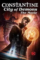 康斯坦丁:恶魔之城 电影版 Constantine: City of Demons_海报