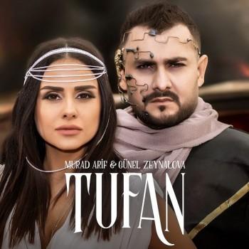 Murad Arif & Günel Zeynalova - Tufan (2018) Single Albüm İndir