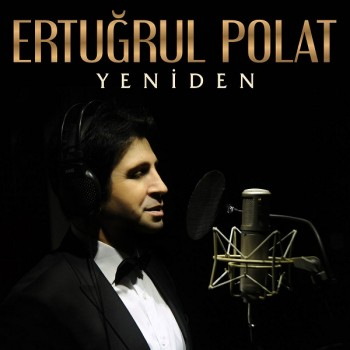 Ertuğrul Polat - Yeniden (2019) Full Albüm İndir