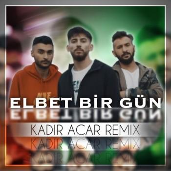 Canbay & Wolker - Elbet Bir Gün (Kadir Acar Remix) (2018) Single Albüm İndir