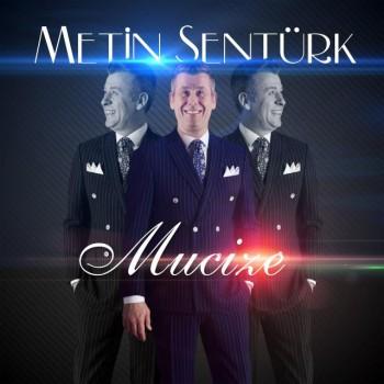 Metin Şentürk - Mucize (2019) Single Albüm İndir