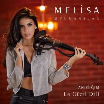 Melisa Uzunarslan - Tanıdığım En Güzel Deli (2018) Full Albüm İndir