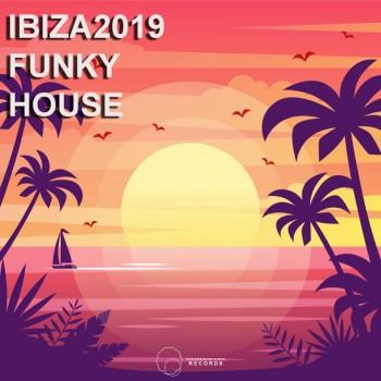 Ibiza 2019 Funky House (2019) Full Albüm İndir