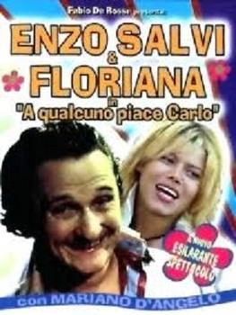 Enzo Salvi e Floriana - A qualcuno piace carlo (2003) DVD5 COPIA 1:1 ITA