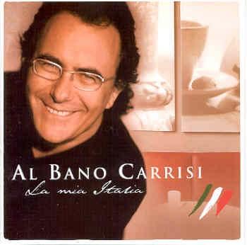 Al Bano Carrisi - La Mia Italia (2004) .mp3 -320 Kbps