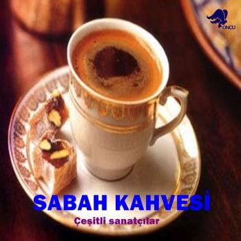 Çeşitli Sanatçılar - Sabah Kahvesi (2018) Full Albüm İndir