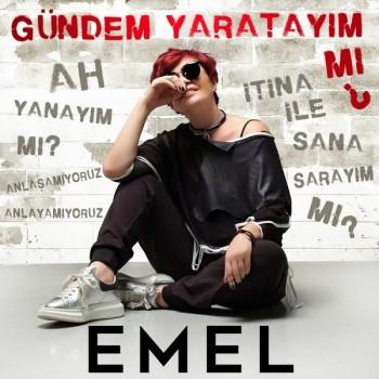 Emel Müftüoğlu - Gündem Yaratayım mı? (2018) (320 Kbps + Flac) Single Albüm İndir