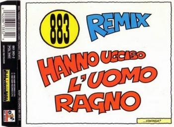 883 - Hanno Ucciso L'Uomo Ragno (Remix) (1992) .mp3 -320 Kbps