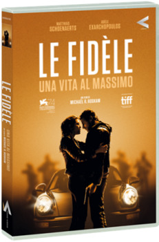 Le Fidèle - Una Vita Al Massimo (2017) DVD5 COMPRESSO ITA