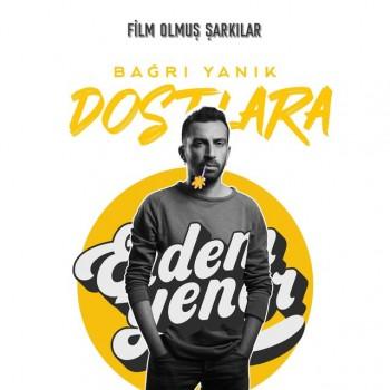 Erdem Yener - Bağrı Yanık Dostlara (2019) (320 Kbps + Flac ) Single Albüm İndir