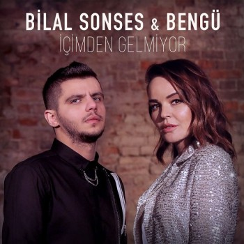 Bilal Sonses, Bengü - İçimden Gelmiyor (2019) Single Albüm İndir