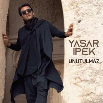 Yaşar İpek - Unutulmaz (2019) Single Albüm İndir