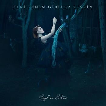 Ceyl'an Ertem - Seni Senin Gibiler Sevsin (2018) Full Albüm İndir