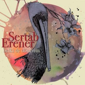 Sertab Erener - Belki de Dönerim (2018) Single Albüm İndir