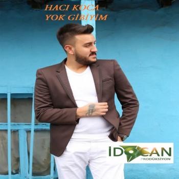Hacı Koca - Yok Gibiyim (2019) Maxi Single Albüm İndir