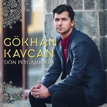 Gökhan Kavçan - Dön Peygamberim (2018) Full Albüm İndir