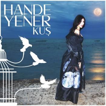 Hande Yener - Kuş (2019) Single Albüm İndir
