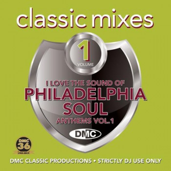 DMC Classic Mixes - I Love The Sound Of Philadelphia Soul Anthems Volume 1 (2019) Full Albüm İndir