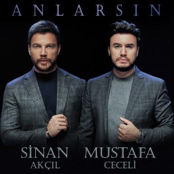 Mustafa Ceceli & Sinan Akçıl - Anlarsın (2018) Single Albüm İndir