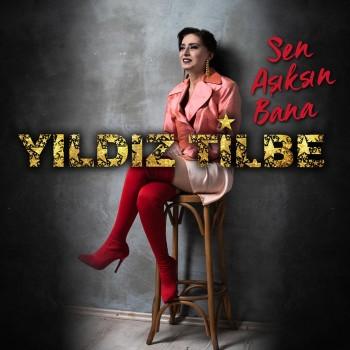 Yıldız Tilbe - Sen Aşıksın Bana (2019) Single Albüm İndir