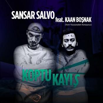 Sansar Salvo, Kaan Boşnak - Koptu Kayış (2019) Single Albüm İndir