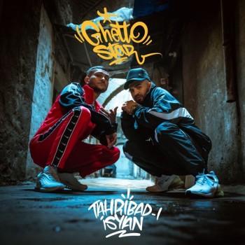 Tahribad-ı İsyan - Ghetto Star (2019) (320 Kbps + Flac) Single Albüm İndir