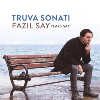Fazıl Say & Plays Say - Truva Sonatı (2019) Full Albüm İndir