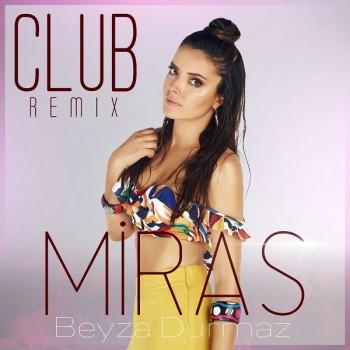 Beyza Durmaz - Miras (Club Remix) (2019) Single Albüm İndir