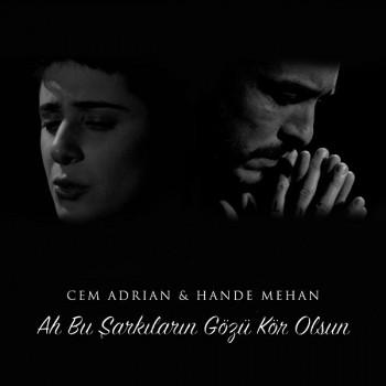 Cem Adrian - Ah Bu Şarkıların Gözü Kör Olsun (2019) Single Albüm İndir