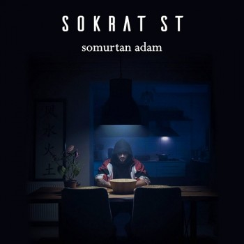 Sokrat St - Somurtan Adam (2019) Single Albüm İndir
