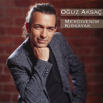 Oğuz Aksaç - Merdivenim Kırkayak (2018) Flac Single Albüm İndir