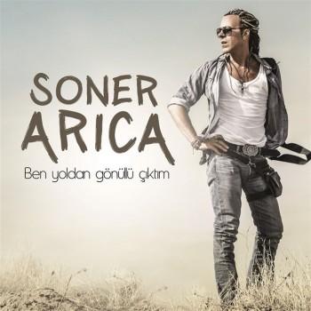 Soner Arıca - Ben Yoldan Gönüllü Çıktım (2018) Single Albüm İndir