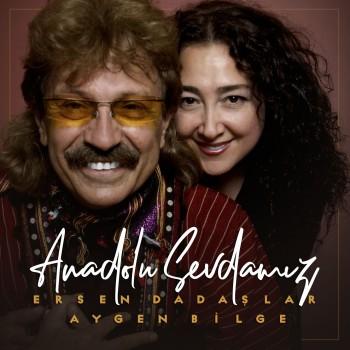 Ersen Dadaşlar - Anadolu Sevdamız (2018) Full Albüm İndir