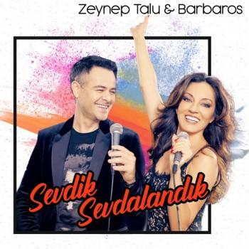 Zeynep Talu, Barbaros - Sevdik Sevdalandık (2019) Single Albüm İndir