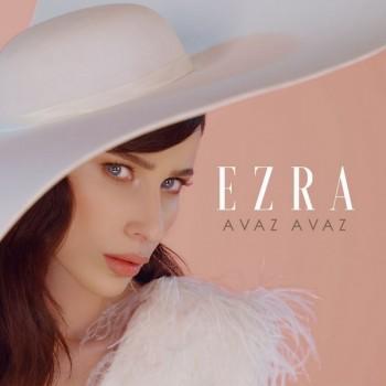 Ezra - Avaz Avaz (2019) Single Albüm İndir