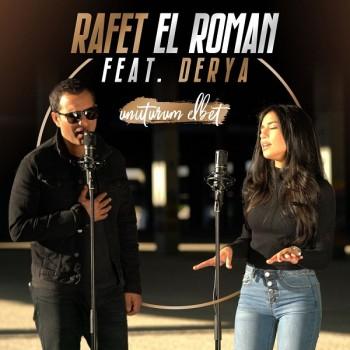 Rafet El Roman feat. Derya - Unuturum Elbet (2018) (320 Kbps + Flac) Single Albüm İndir