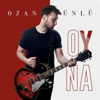 Ozan Ünlü - Oyna (2018) (320 Kbps + Flac) Single Albüm İndir