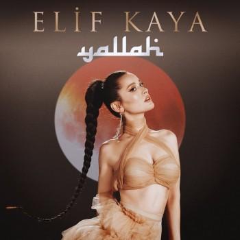 Elif Kaya - Yallah (2019) Single Albüm İndir