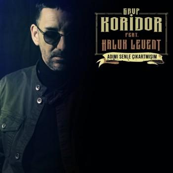 Grup Koridor feat. Haluk Levent - Adımı Senle Çıkartmışım (2019) (320 Kbps + Flac) Maxi Single Albüm İndir