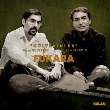 Gültekinler - Fukara (2018) (320 Kbps + Flac)  Full Albüm İndir