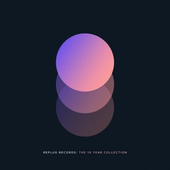 VA - Replug Records: The 10 Year Collection (2019) Full Albüm İndir