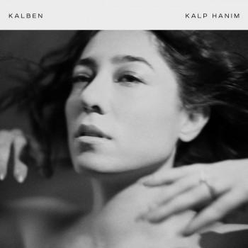 Kalben - Kalp Hanım (2020) Full Albüm İndir