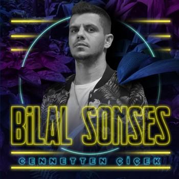 Bilal Sonses - Cennetten Çiçek (2019) Single Albüm İndir