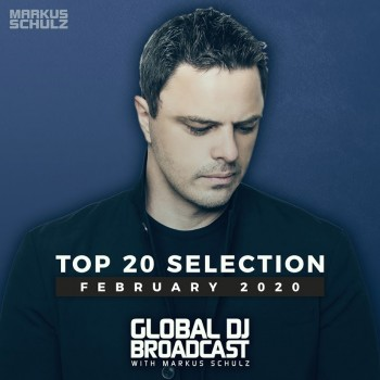 Global DJ Broadcast - Top 20 February 2020 (2020) Full Albüm İndir