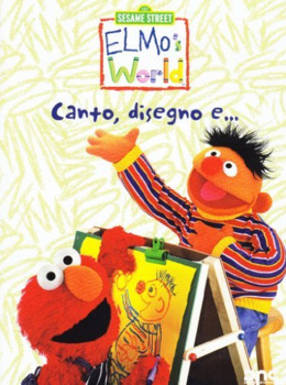 Sesame street - Elmo's world - Canto, disegno e... (1998–2009) Vol.4 DVD5 COPIA 1:1 ITA
