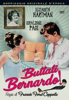 Buttati, Bernardo! (1966) DVD9 COPIA 1:1 ITA ENG